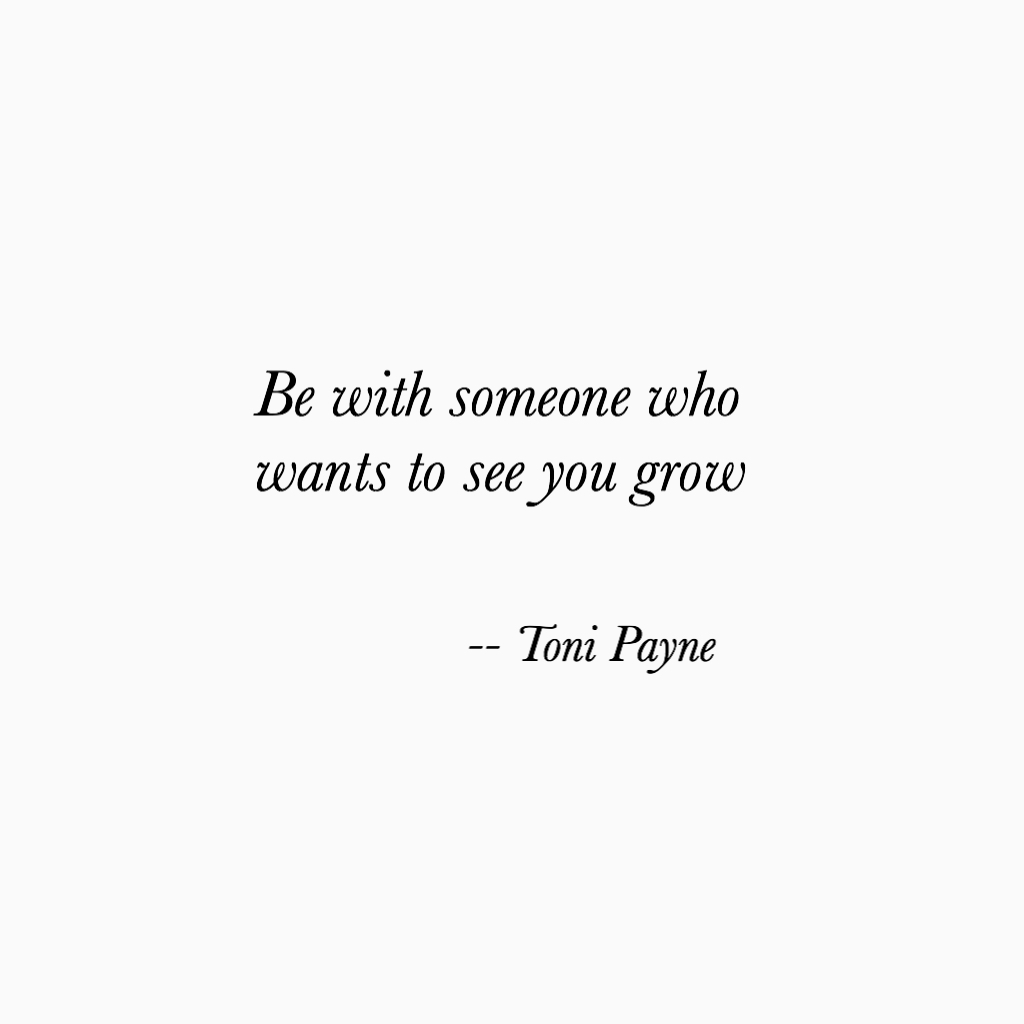 Image of: Sayings Love And Relationship Growth Quote Toni Payne Love And Relationship Growth Quote Toni Payne Quotes