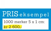 Priseksempel 1000 merker 5 x 1 cm kr 2 600,- + mva