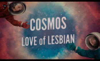 LOVE OF LESBIAN COSMOS