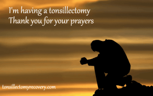 tonsillectomy prayer