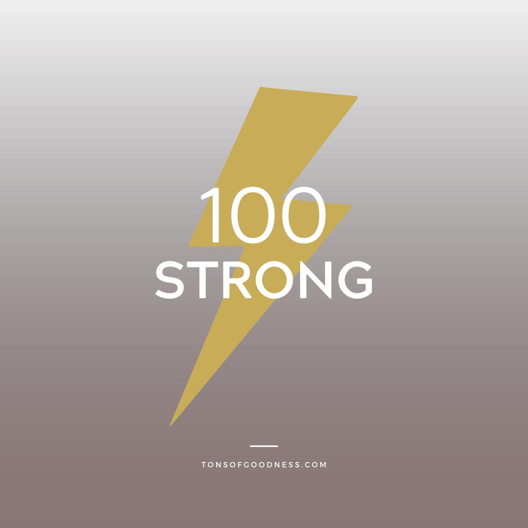 100 STRONG MORNING MELTDOWN