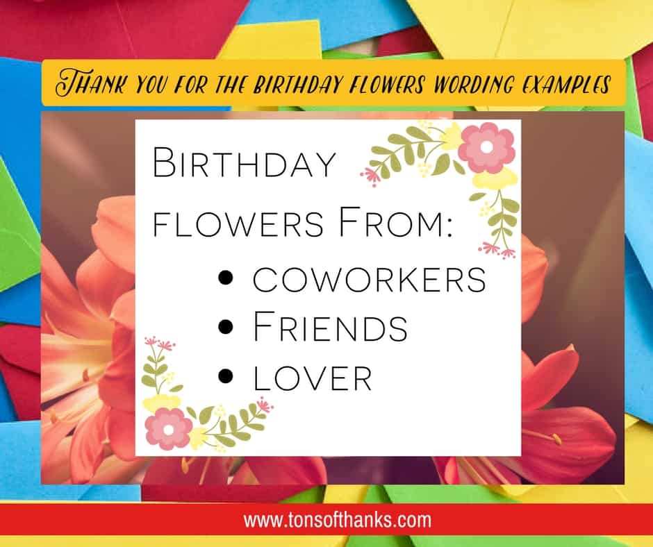 You For The Birthday Flowers Wording Examples