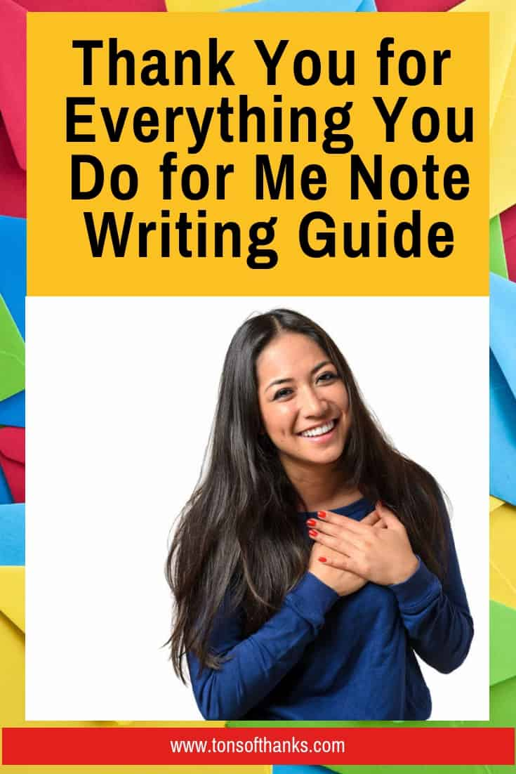 Thank You for Everything You Do for Me Note Writing Guide - Pinterest