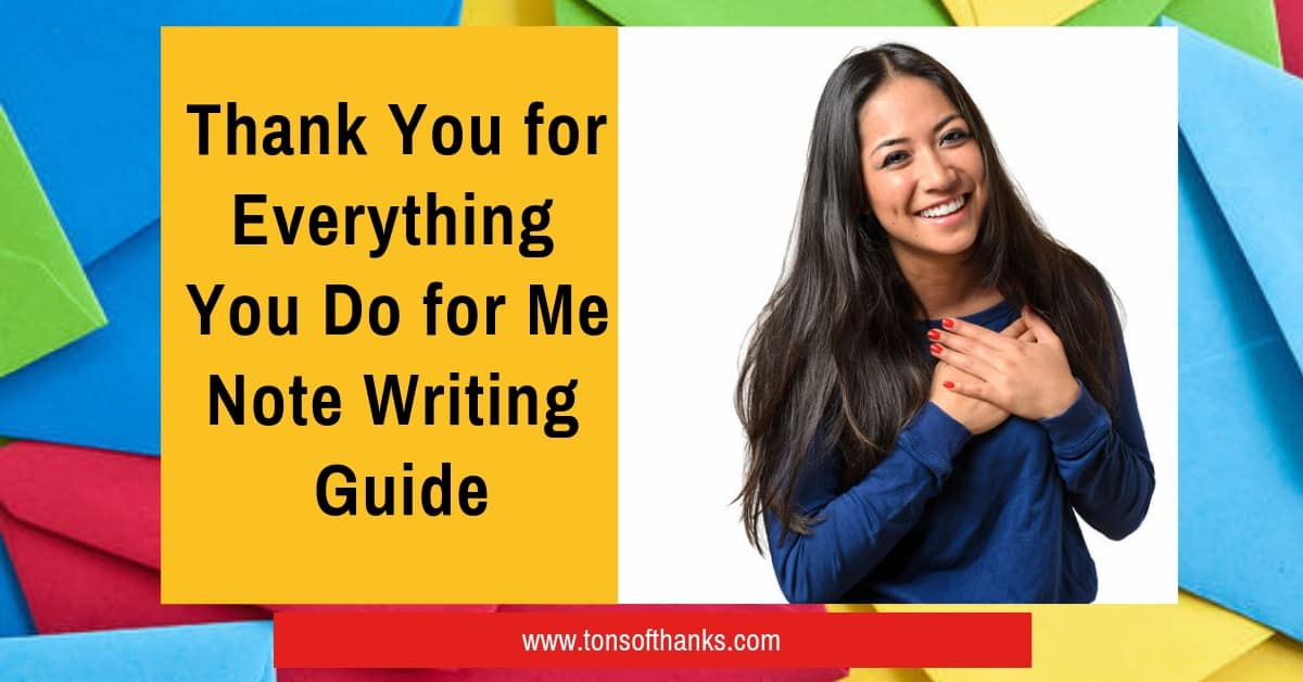 Thank You for Everything You Do for Me Note Writing Guide