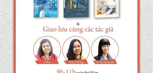 Ra mắt sách của ba nhà văn nữ trên văn đàn ba thập kỷ qua