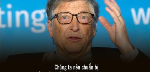 """Bill Gates gọi Covid-19 là """"đại dịch thế kỷ""""  và đưa ra 4 giải pháp"""