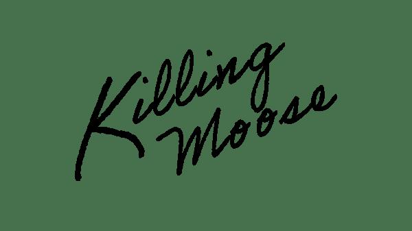 Killing Moose (Black)