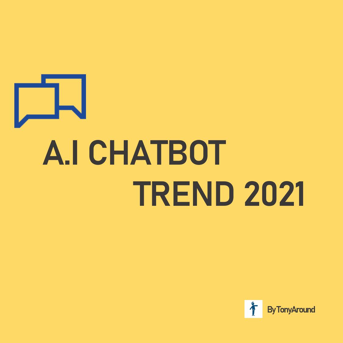 인공지능 챗봇 트렌드 2021: 산업 별 전망 (기타 등등)