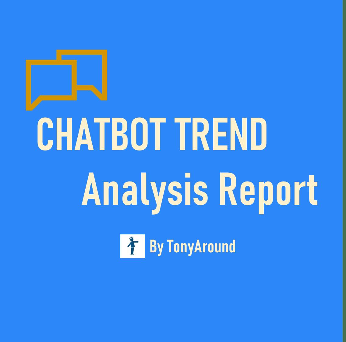 [2020년 11월]챗봇 트렌드 분석 리포트 by TonyAround