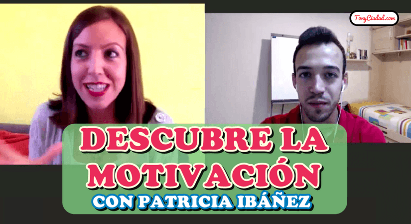 Descubre la motivación con Patricia Ibáñez