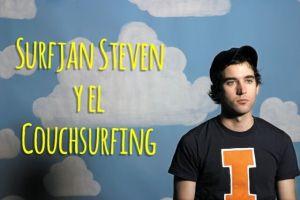 Sufjan Steven – Chicago y el couchsurfing