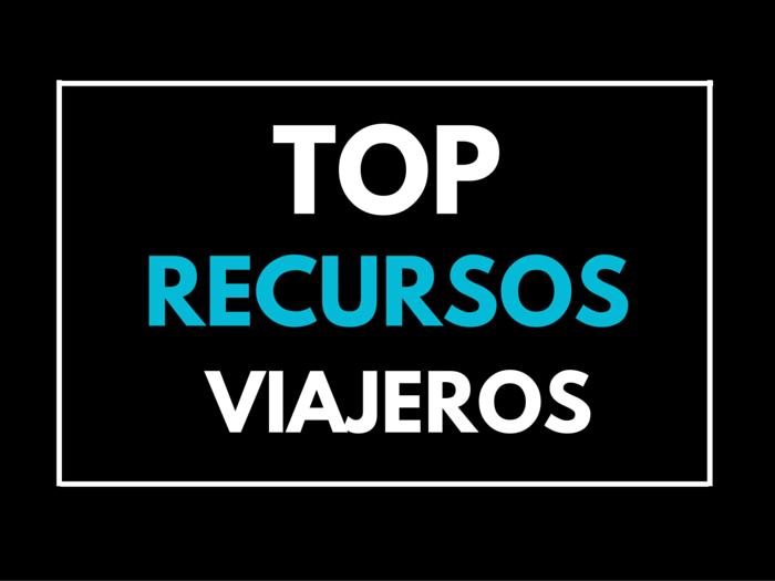 TOP RECURSOS VIAJEROS
