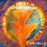 The Bandit Kings - Epic Hello