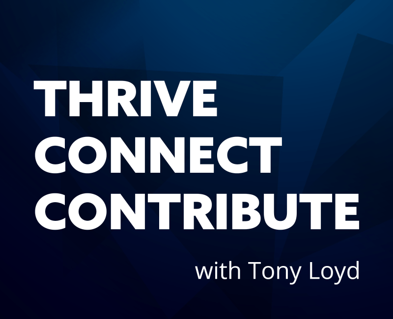 Thrive Connect Contribute Podcast
