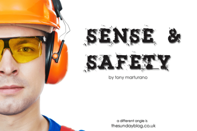 Sense & Safety by Tony Marturano