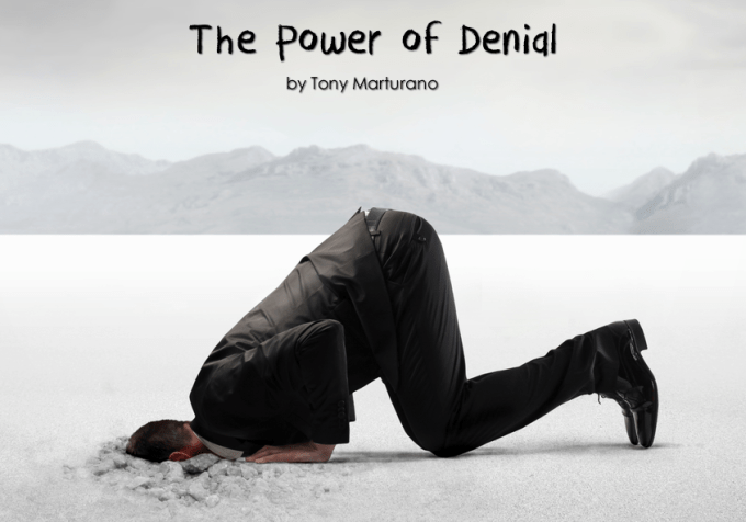 The Power of Denial by Tony Marturano