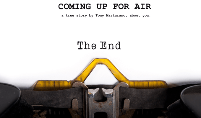 COMING UP FOR AIR; FIRST DRAFT FINISHED!