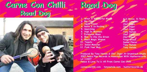 """Carne Con Chilli, """"Road Dog"""", produced by Tony Natale 2007"""
