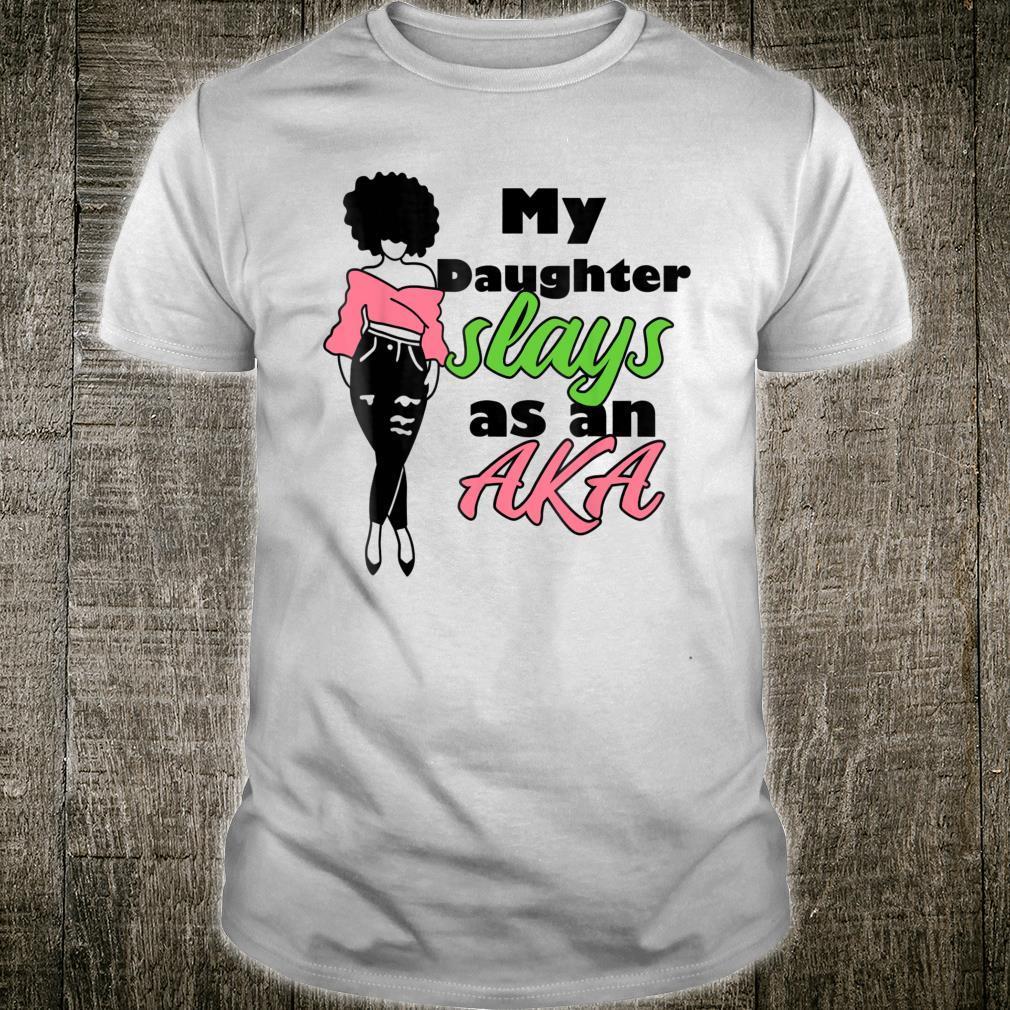 AKA Sorority Daughter Paraphernalia Shirt