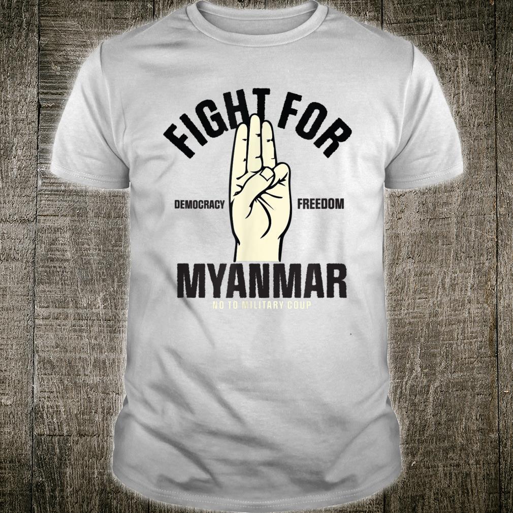 Fight For Democracy Freedom for Myanmar 3 finger salute Shirt