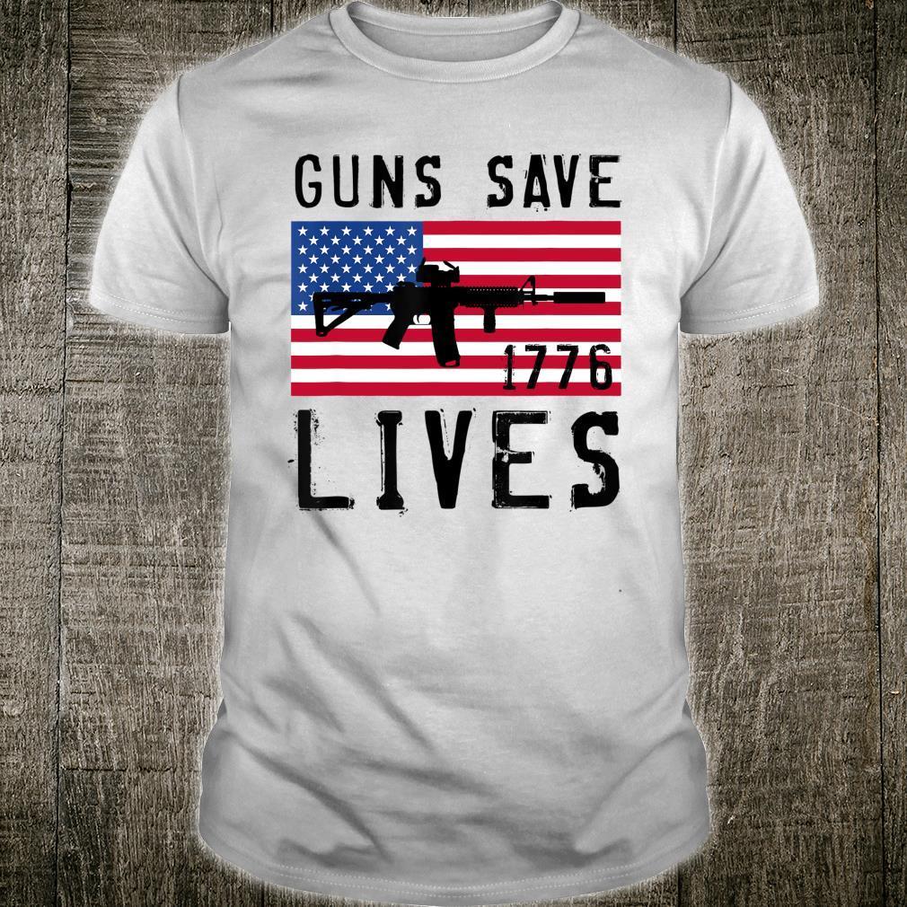 GUNS SAVE LIVES, AR15 AMERICAN FLAG, FREEDOM 1776 Shirt