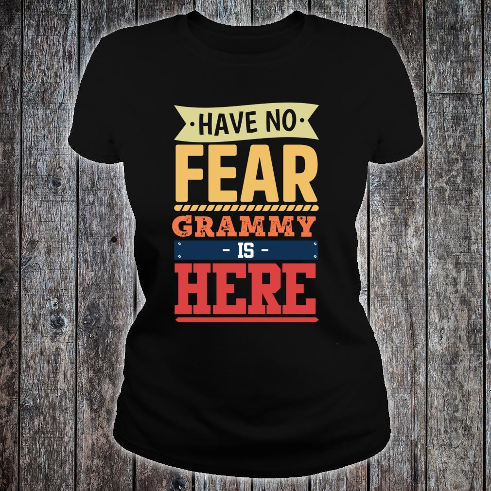Have no fear Grammy is here mother's day Grammy Shirt ladies tee