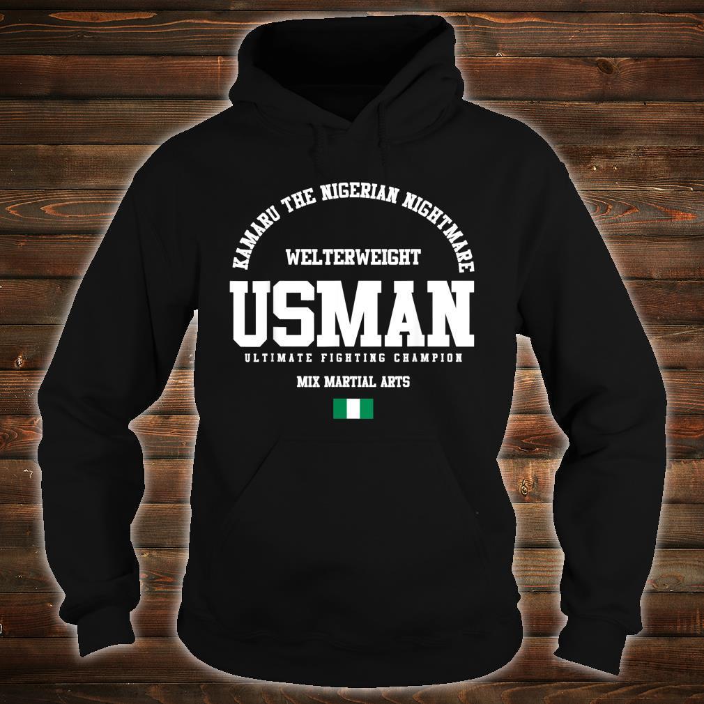 Kamaru The Nigerian Nightmare Usman Gym Welterweight Shirt hoodie