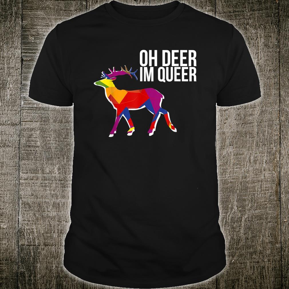 Oh Deer Im Queer Transgender Queer LGBTQ+ Love Equality Bi Shirt