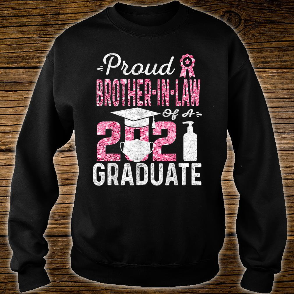Proud Brother In Law of a 2021 Graduate with Face Mask Shirt sweater
