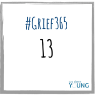 Day 44 of #Grief365: Finding Unconditional Love In Sad Memories