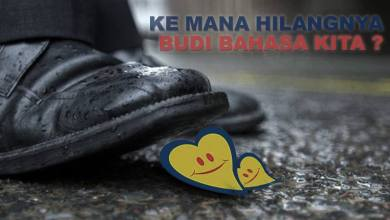 Photo of Ke Mana Hilangya Budi Bahasa Kita?