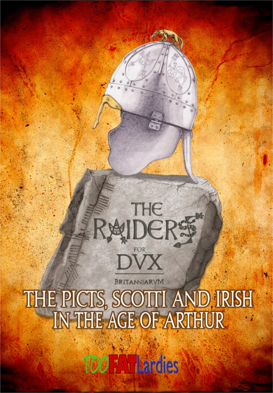The Raiders for Dux Britanniarum