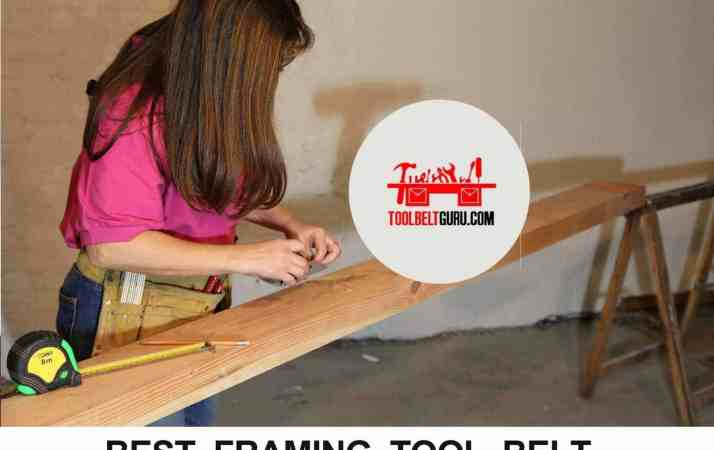 Best framing tool belts