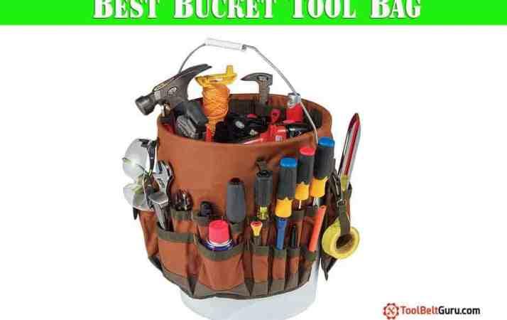 Best Bucket Tool Bag