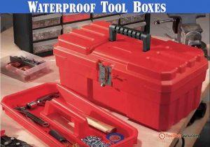 Waterproof Tool Boxes