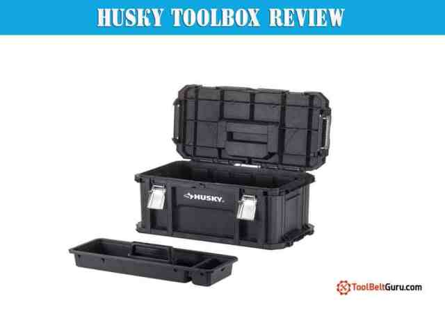 HUSKY TOOLBOX REVIEW