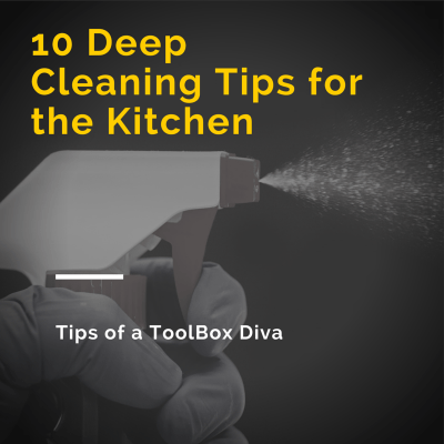 10 Kitchen Cleaning Tips of a Toolbox Diva