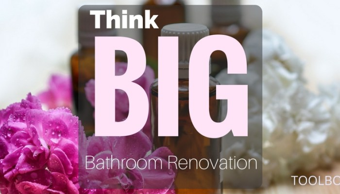 Think Big when Remodeling a Small Bathroom