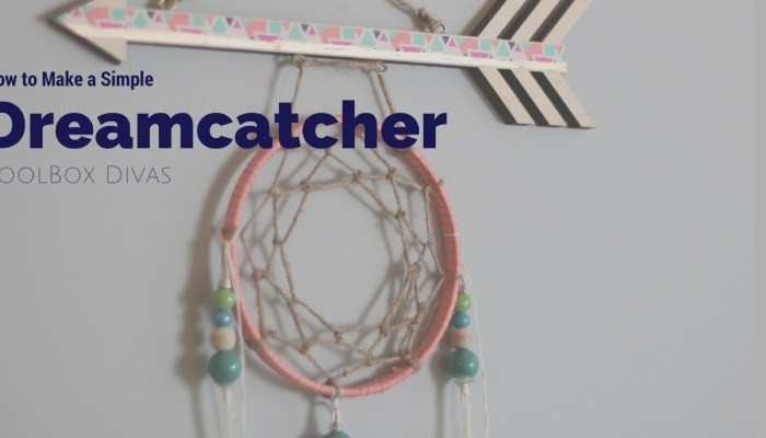 Super Easy DIY Dreamcatcher