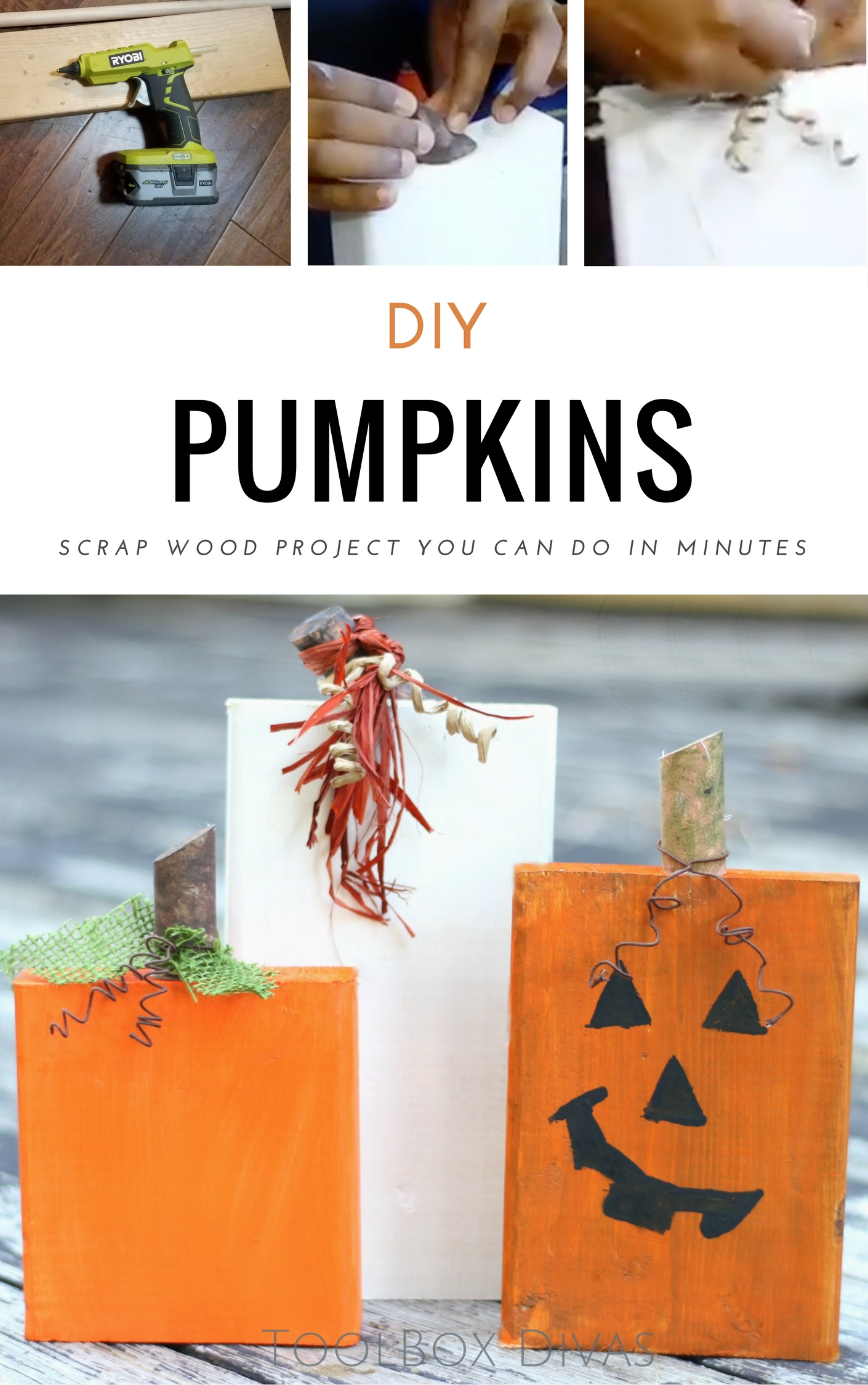 Create these scrap wood pumpkins in under 30 minutes.  Great quick weekend craft project. @ToolboxDivas #ToolboxDivas #Fall #Falldecor #Halloween