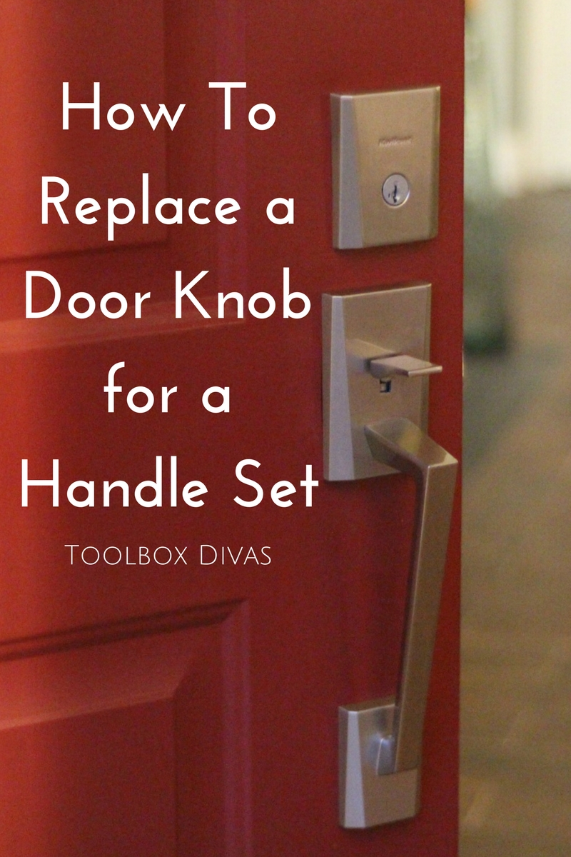 How To Replace a Door Knob for a Handle Set - ToolBox Divas