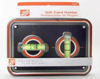 Home Depot Level Gift Card Holder Nov 2010