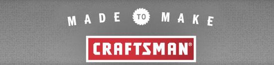 Craftsman Made to Make