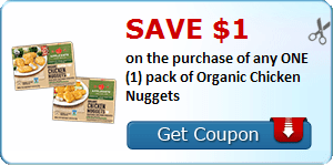 Save $1.00 on the purchase of any ONE (1) pack of Organic Chicken Nuggets