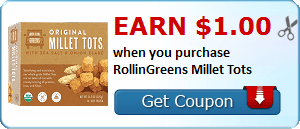 Earn $1.00 when you purchase RollinGreens Millet Tots