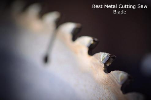 Best Metal Cutting Saw Blade