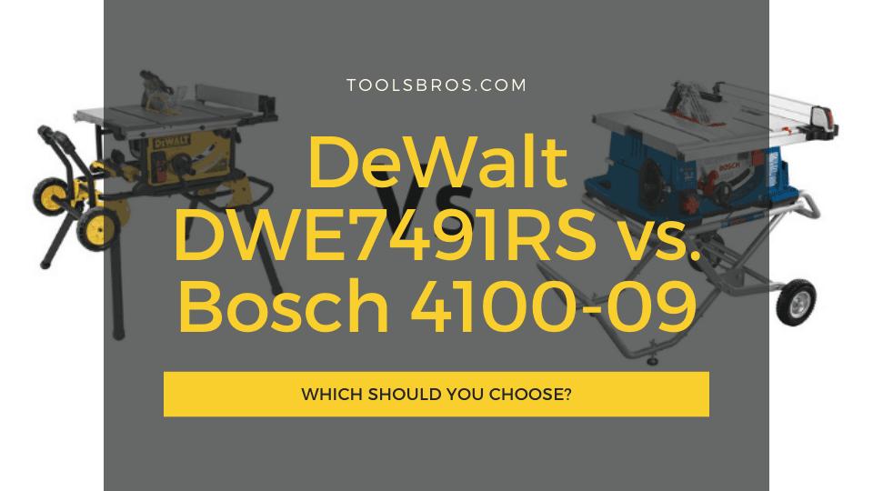 DeWalt DWE7491RS vs Bosch 4100-09