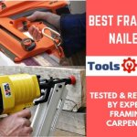 Best Framing Nailer – Tested & Reviewed by Expert Framing Carpenter