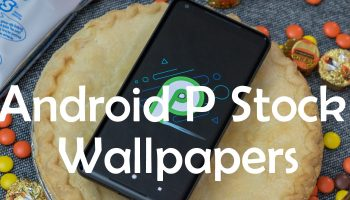 Download Android P 9 0 GApps for Android devices