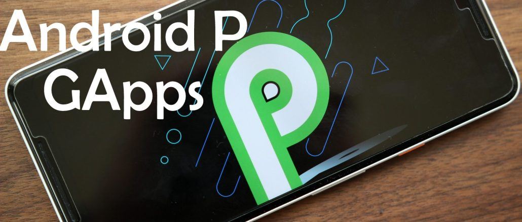Android P 9.0 GApps download